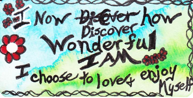 I discover how wonderful I am