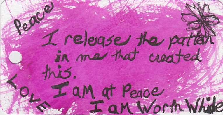 I release the pattern in me that created this. I am at peace with the world. Louise Hay