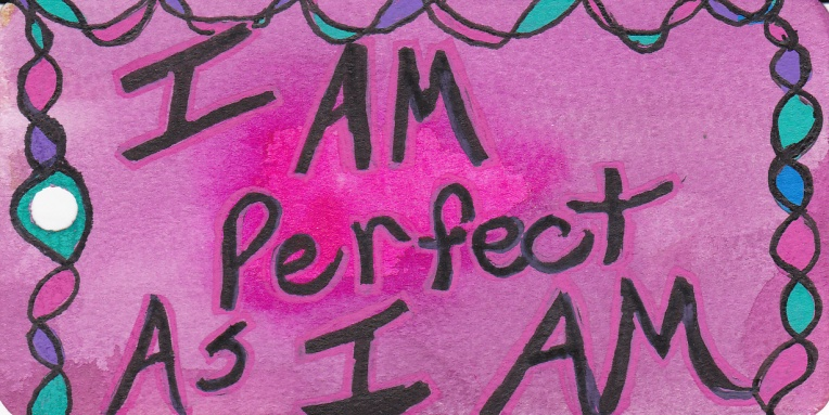 I am Perfect as I Am