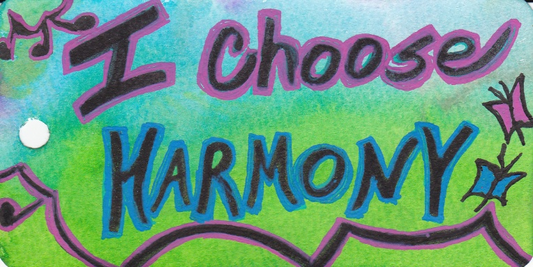 I Choose harmony