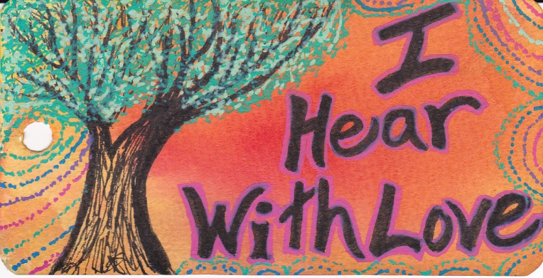 I Hear With Love