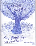 they tried to bury us_they didn't know we were seeds